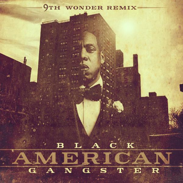 9th-wonder-black-american-gangster