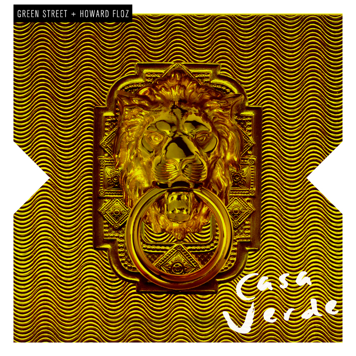 Green Street - Casa Verde (Front Cover)