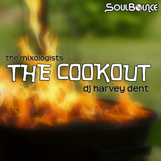 the-mixologists-dj-harvey-dent-the-cookout-cover-550