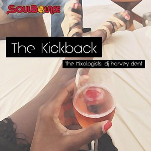 the-mixologists-dj-harvey-dent-the-kickback
